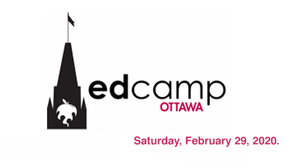 #EdCampOttawa February 29th, 2020.